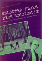 Selected Plays of Dion Boucicault