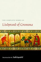 The Complete Works of Luidprand of Cremona
