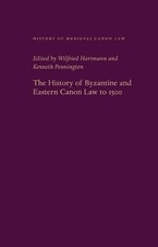 The History of Byzantine and Eastern Canon Law to 1500