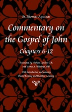 Commentary on the Gospel of John, Books 6-12
