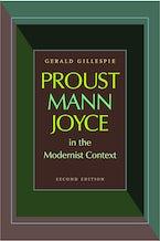 Proust, Mann, Joyce in the Modernist Context