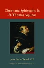 Christ and Spirituality in St. Thomas Aquinas