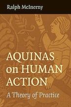 Aquinas on Human Action