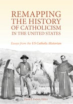Remapping the History of Catholicism in the United States