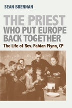 The Priest Who Put Europe Back Together