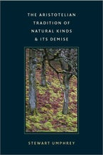 The Aristotelian Tradition of Natural Kinds and Its Demise