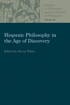 Hispanic Philosophy in the Age of Discovery