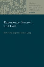 Experience, Reason, and God