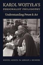 Karol Wojtyła's Personalist Philosophy