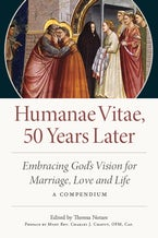 Humanae Vitae: 50 Years Later