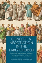 Conflict and Negotiation in the Early Church