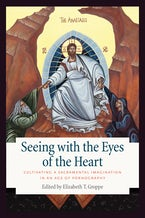 Seeing with the Eyes of the Heart