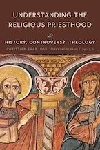 Understanding the Religious Priesthood