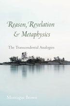 Reason, Revelation, and Metaphysics