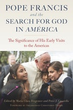 Pope Francis and The Search for God in  América