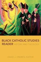 Black Catholic Studies Reader