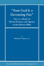 Your God is a Devouring Fire