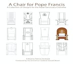 A Chair for Pope Francis