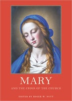 Mary and the Crisis of the Church
