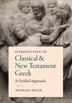 Introduction to Classical and New Testament Greek