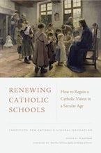 Renewing Catholic Schools